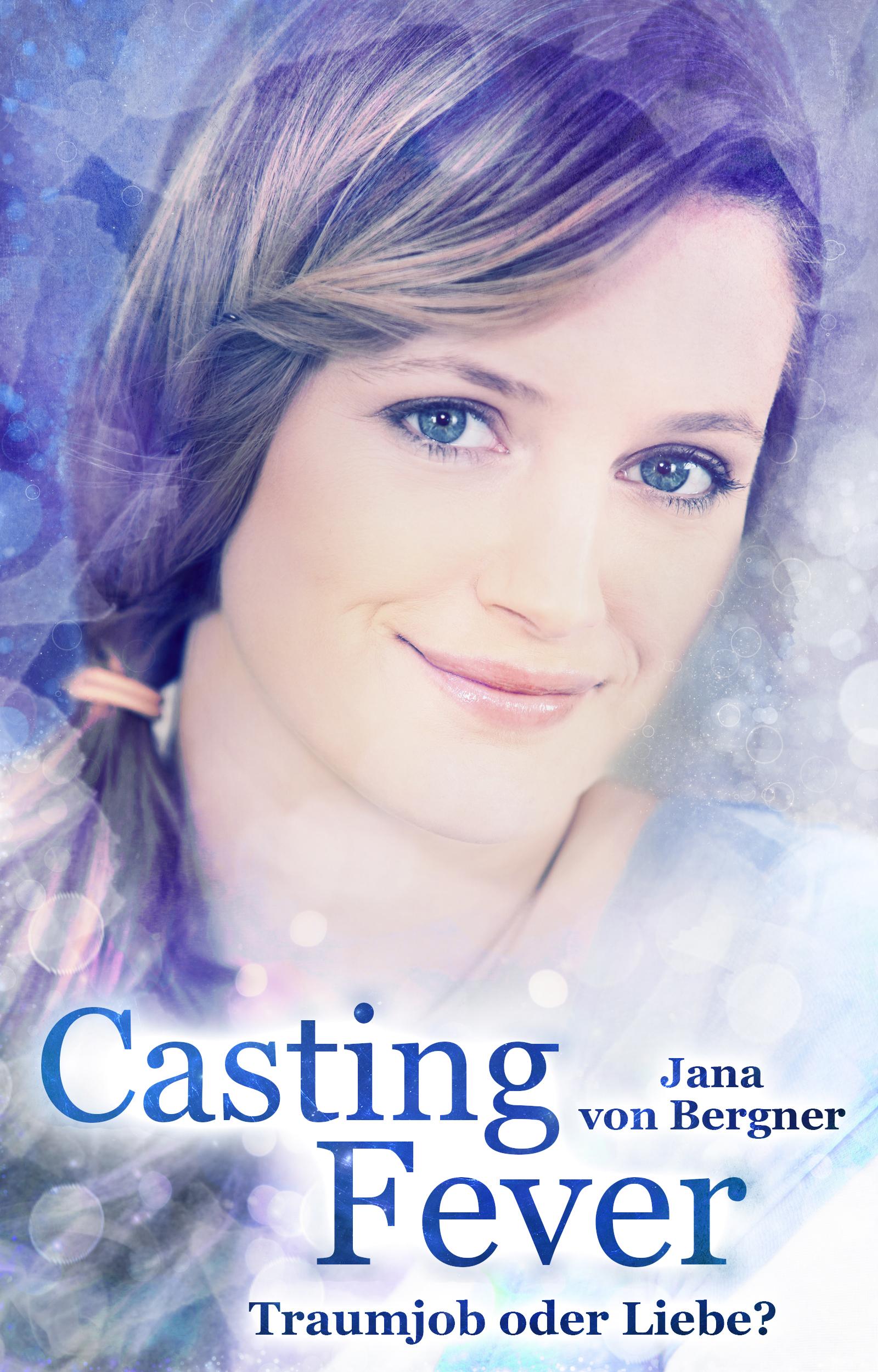 Casting Fever: Traumjob oder Liebe?
