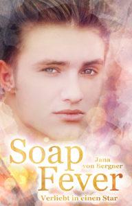 Soap Fever - Verliebt in einen Star